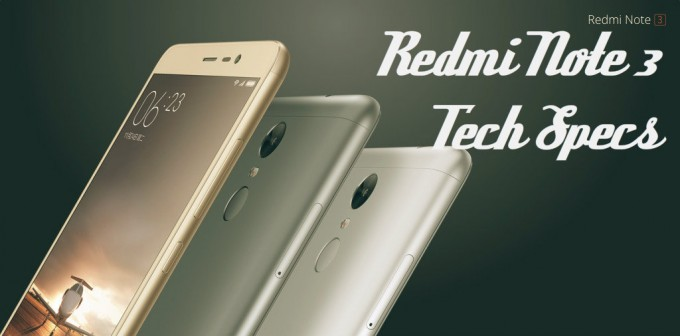 Xiaomi Redmi Note 3 Specifications Price And Features: The Redmi Note 3 Key Specifications