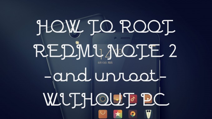 root redmi note 2 easily