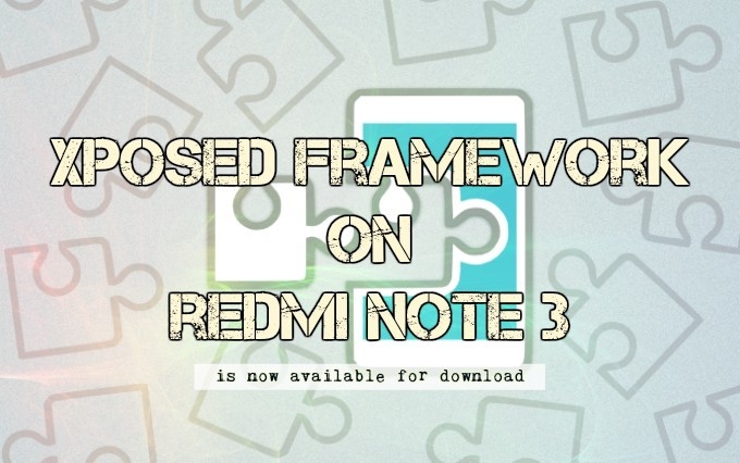 Xposed Framework for MIUI Redmi Note 3