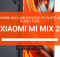 Xiaomi Mi Mix 2 Usb drivers pc suite Fash Tool